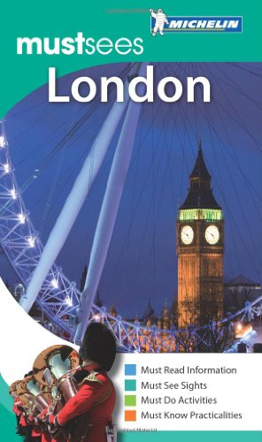 London Must Sees Guide (Michelin Must Sees) (Michelin Must Sees Guide) by Other primary creator Michelin