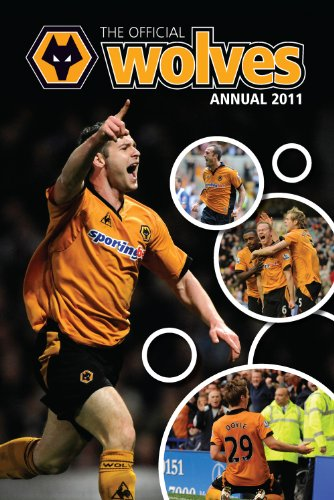 Official Wolverhampton Wanderers FC Annual By VARIOUS