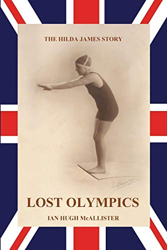 Lost Olympics By Ian Hugh McAllister