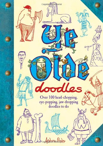 Ye Olde Doodles By Andrew Pinder