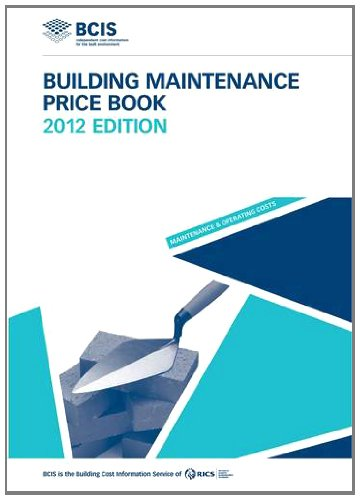 BCIS Building Maintenance Price Book 2012 by Unknown Author