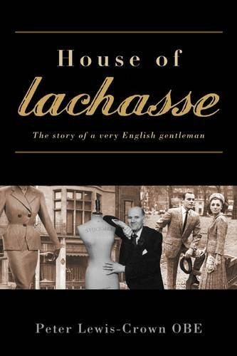 House-of-Lachasse-The-Story-of-a-Very-Englis-by-Peter-Lewis-Crown-1907205136