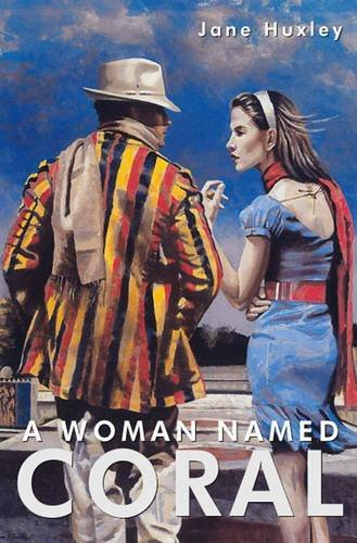 A Woman Named Coral By Jane Huxley