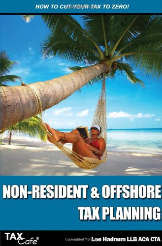 Non-Resident & Offshore Tax Planning By Lee Hadnum