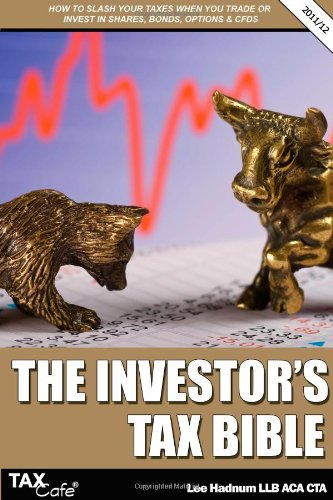 The Investor's Tax Bible By Lee Hadnum