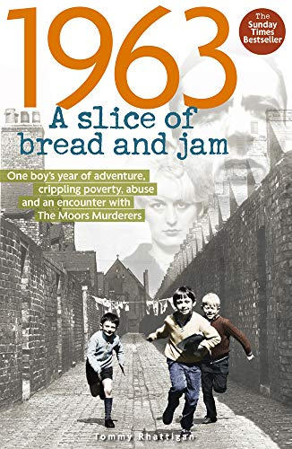 1963: A Slice of Bread and Jam By Tommy Rhattigan