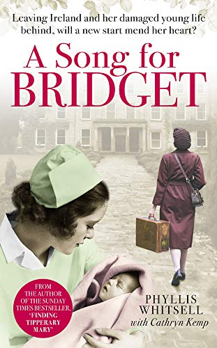 A Song for Bridget: The prequel to Finding Tipperary Mary By Phyllis Whitsell
