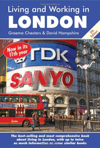 Living and Working in London By Graeme Chesters