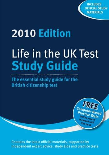 Life in the UK Test: Study Guide 2010 By Henry Dillon