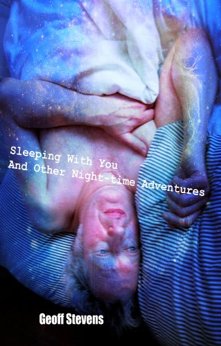 Sleeping with You...and Other Night-time Adventures By Geoff Stevens