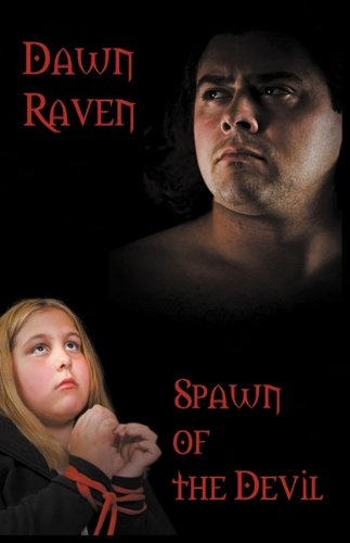 Spawn of the Devil by Dawn Raven