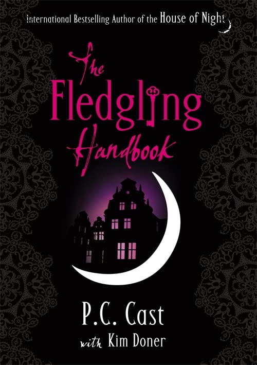 The Fledgling Handbook by P. C. Cast