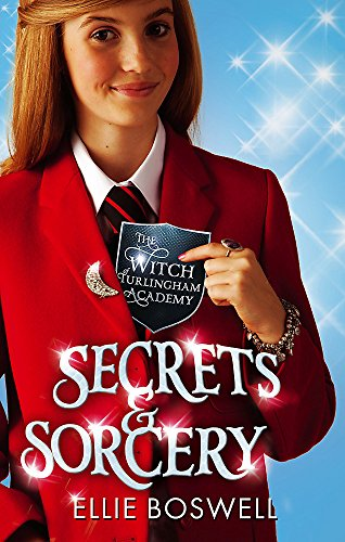 Secrets and Sorcery by Ellie Boswell