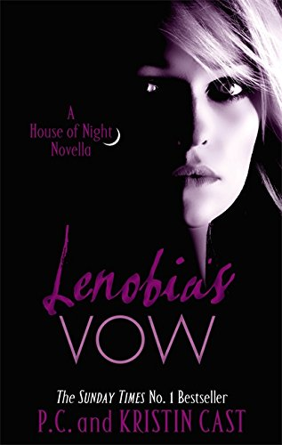 Lenobia's Vow by P. C. Cast