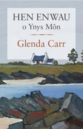 Hen Enwau o Ynys Mon By Glenda Carr