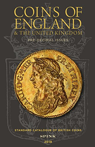 Coins of England and The United Kingdom 2018 By Edited by Emma Howard