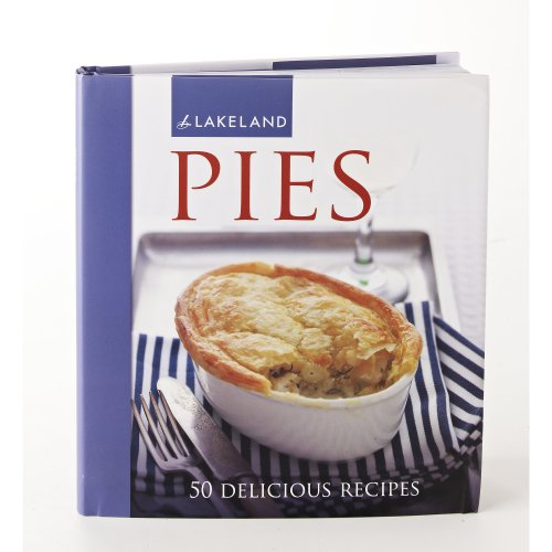 Lakeland Homemade Pies Recipe Book (50 Recipes) Hardback, 128 pages By unknown