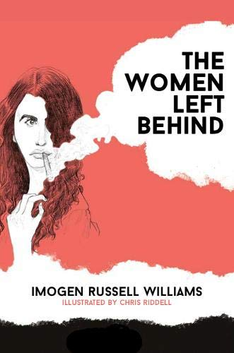 The Women Left Behind By Imogen Russell Williams