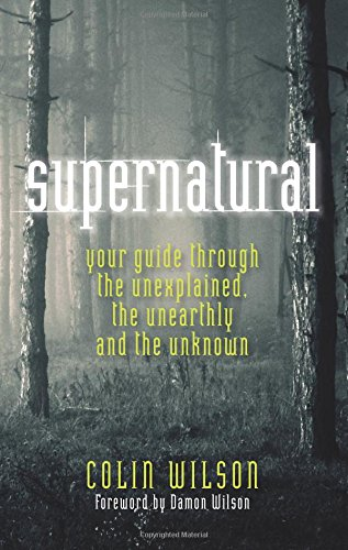Supernatural By Colin Wilson