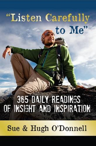 Listen Carefully to Me: 365 daily readings of insight and inspiration (Devotional) by Sue O'Donnell