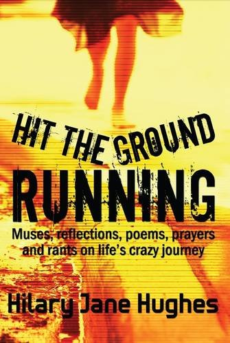 Hit the Ground Running By Hilary Jane Hughes