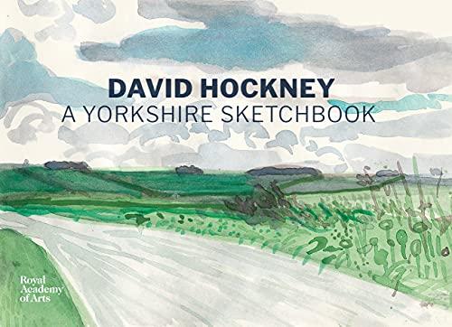 A Yorkshire Sketchbook By David Hockney