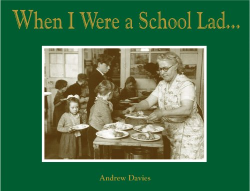 When I Were a School Lad By Andrew Davies