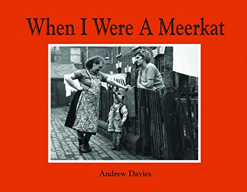 When I Were a Meerkat by Andrew Davies
