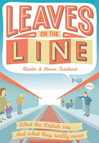 Leaves on the Line By Martin Toseland