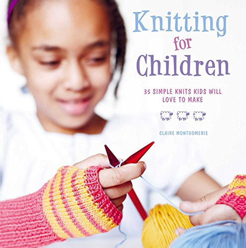 Knitting for Children By Claire Montgomery