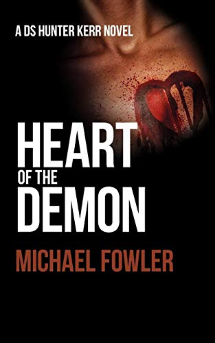 Heart of the Demon By Michael Fowler