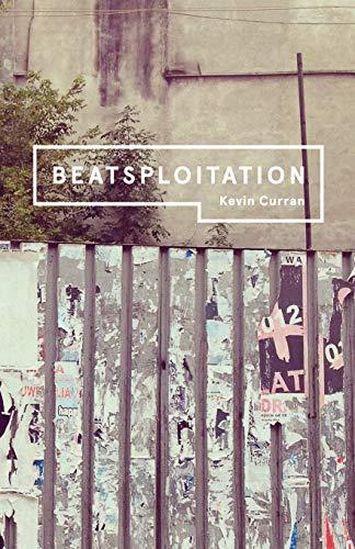 Beatsploitation By Kevin Curran