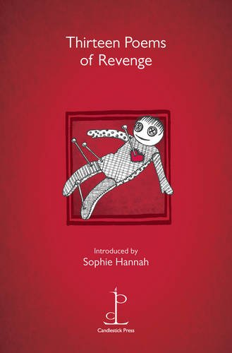 Thirteen Poems of Revenge Edited by Sophie Hannah