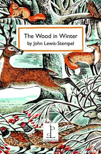 The Wood in Winter By Original author John Lewis-Stempel