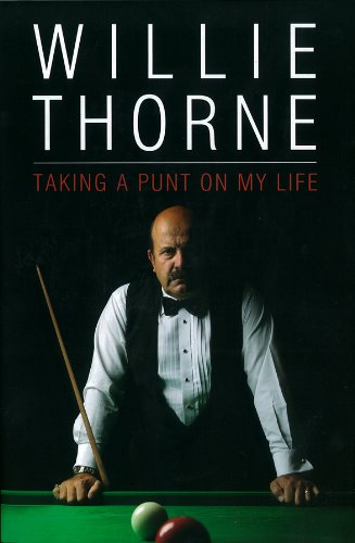 Taking A Punt On My Life by Willie Thorne