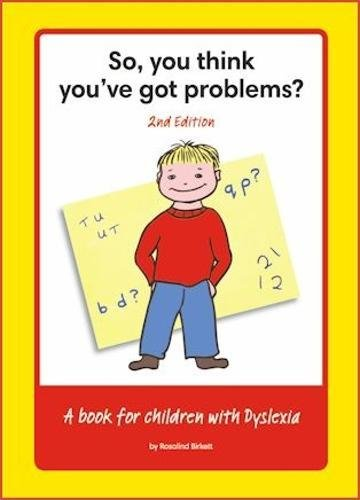 So, You Think You've Got Problems? By Rosalind Birkett