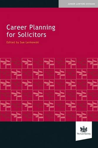 Career Planning for Solicitors By Edited by Sue Lenkowski