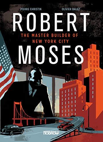 Robert Moses: Master Builder of New York City von Christin Pierre