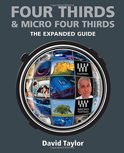 Four Thirds & Micro Four Thirds By David Taylor
