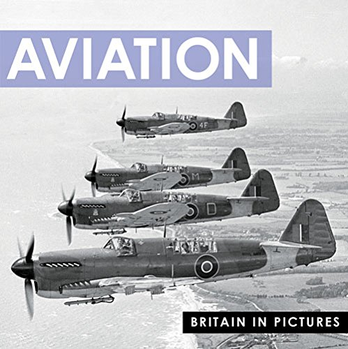 Aviation (Britain in Pictures) Photographs by Press Association, Ltd.