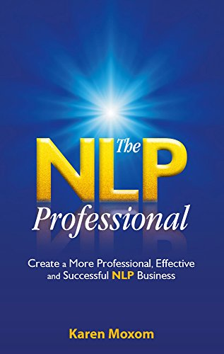The NLP Professional By Karen Moxom
