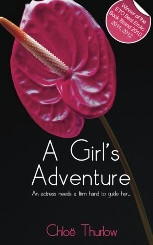 A Girl's Adventures by Chloe Thurlow