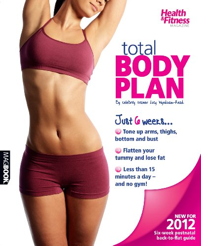 Health and Fitness Total Body Plan 2 By Mary Comber