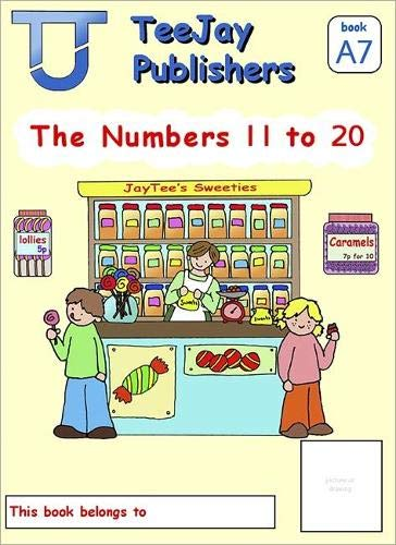 TeeJay Mathematics CfE Early Level The Numbers 11 to 20: JayTee's Sweeties (Book A7) By Tom Strang