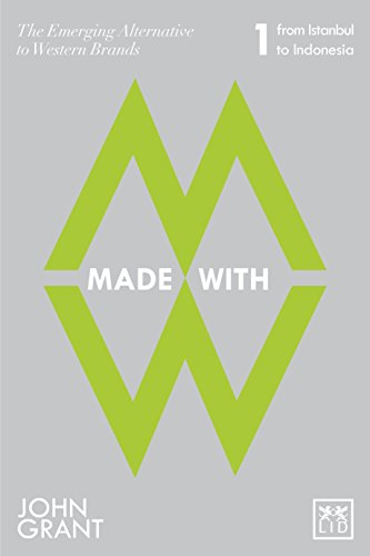Made With: The Emerging Alternatives to Western Brands: Pt. 1: From Istanbul to Indonesia by John Grant