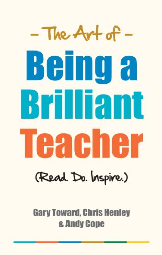 How to be a Brilliant Teacher By Andy Cope
