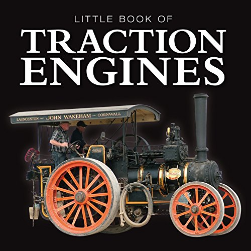 Little Book of Traction Engines By Jon Stroud