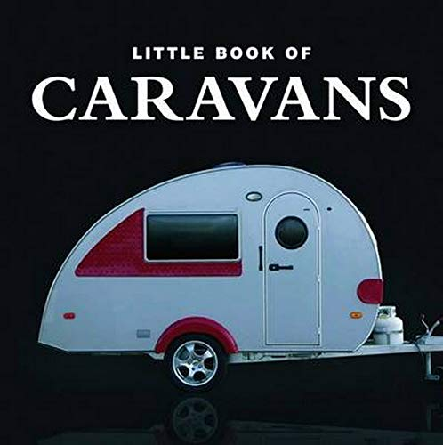 Little Book of Caravans By Rivron Rowland