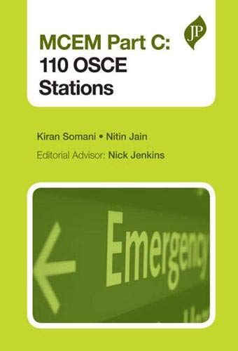 MCEM Part C: 110 OSCE Stations By Kiran Somani