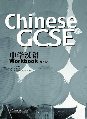 Chinese GCSE: Chinese GCSE vol.1 - Workbook Workbook ... by LI Xiaoqi 1907838015